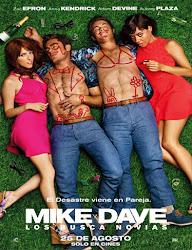 Mike y Dave: Los busca novia (2016) español Online latino Gratis