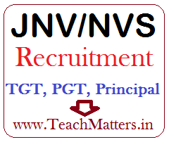 image : JNV-NVS Contractual Teacher Recruitment 2017-18 : Walk-in-Interview for TGT & PGT @ TeachMatters