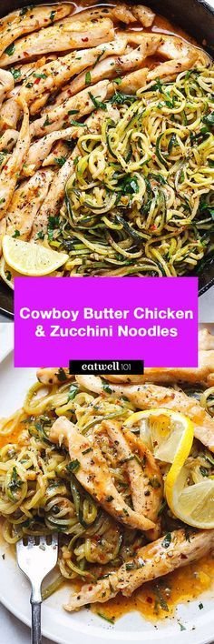 15-Minute Cowboy Butter Chicken with Zucchini Noodles