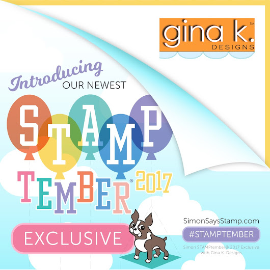 STAMPtember with Simon Says Stamps and Gina K Designs!