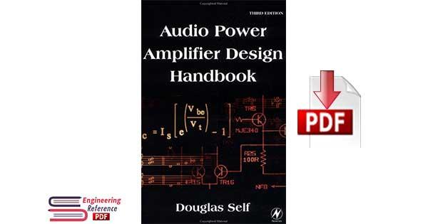 Audio Power Amplifier Design Handbook Third edition by Douglas Self