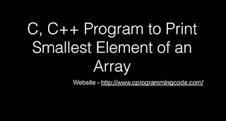C, C++ Program to Print Smallest Element of an Array