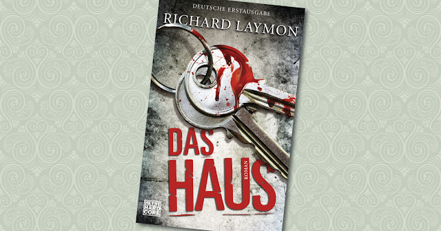 Das Haus Richard Laymon Heyne Hardcore Cover