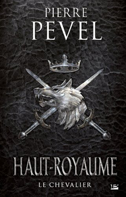 http://lesvictimesdelouve.blogspot.fr/2015/08/haut-royaume-tome-1-le-chevalier-de.html