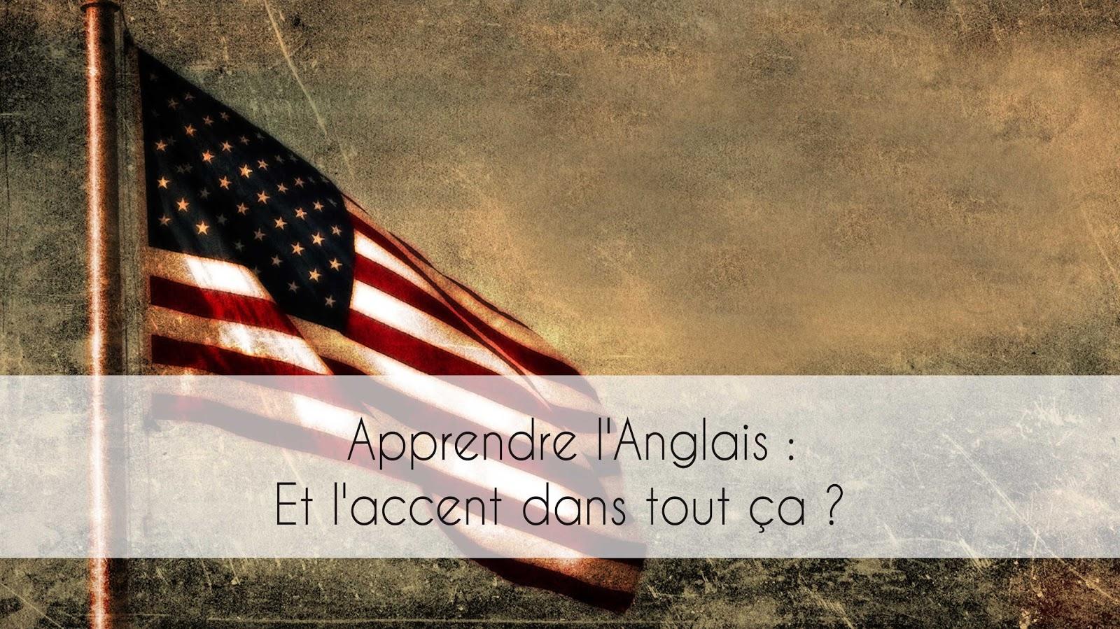 Accent américain ou  britannique
