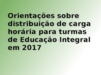 Orientações sobre a carga horária da Educação Integral e Integrada
