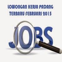Gambar untuk Lowongan Kerja Padang Terbaru Februari 2015