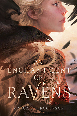 an enchantment of ravens margaret rogerson