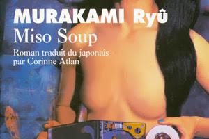 Lundi Librairie : Miso Soup - Ryû Murakami