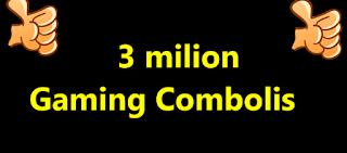 3 milion Gaming Combolis