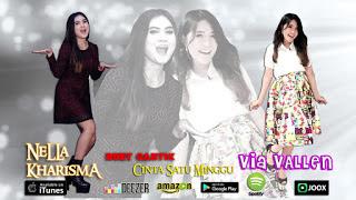 Nella Kharisma ft Via Vallen - Cinta Satu Minggu Mp3