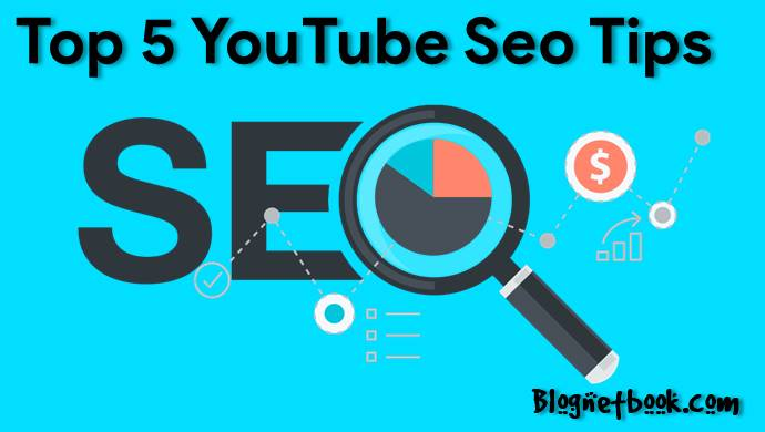 Youtube Videos Ko Top Rank Per Lane Ke Liye top 5 Seo Tips