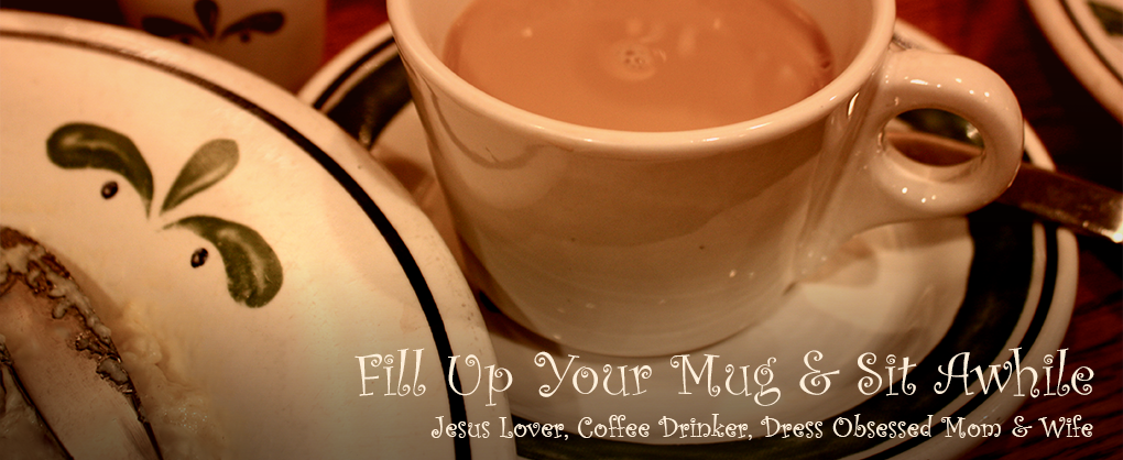 Fill Up Your Mug and Sit Awhile