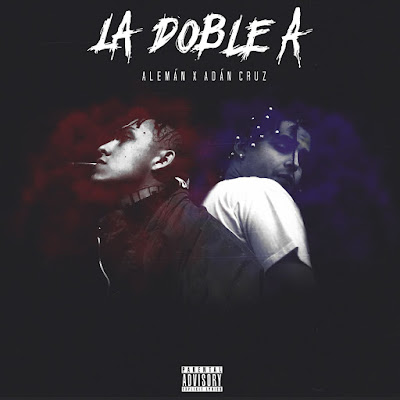 Alemán & Adán Cruz - La Doble A
