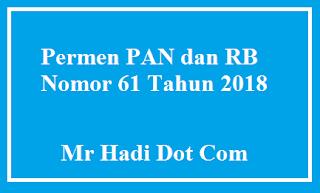 Permen PAN dan RB Nomor 61 Tahun 2018