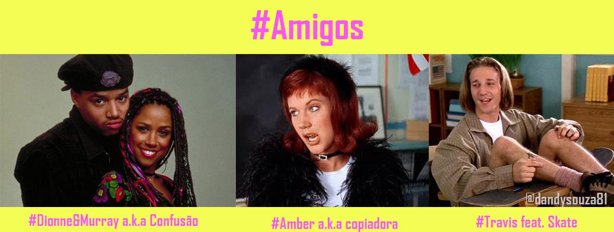 #Amigos blog #tas clueless