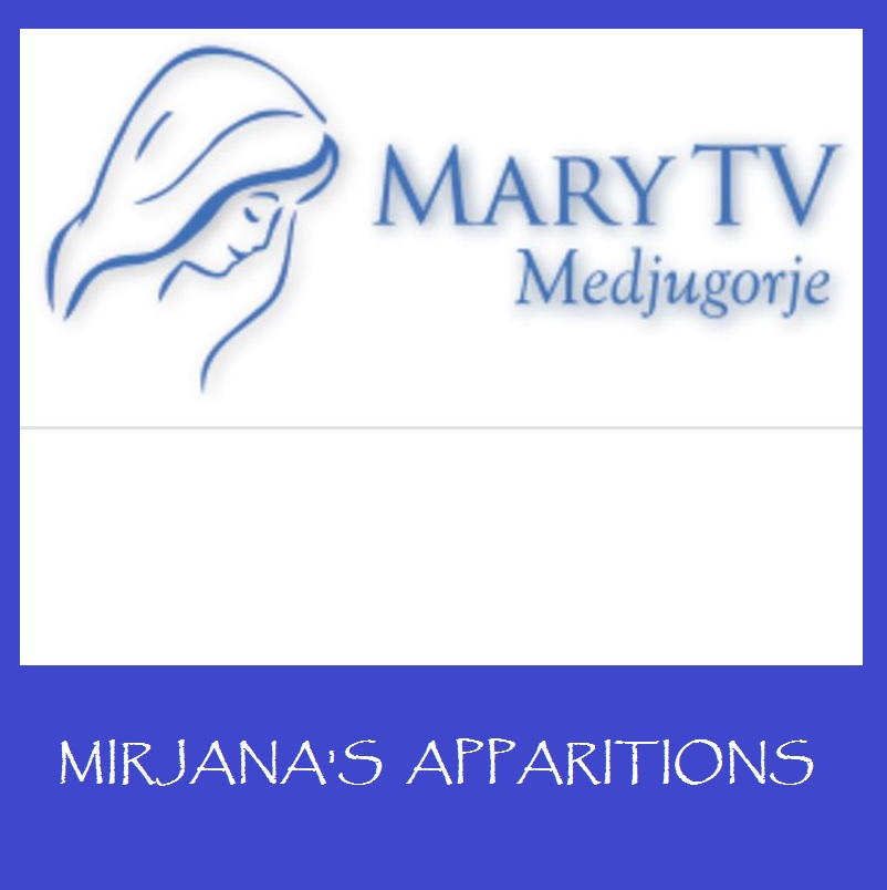 MARY TV Medjugorje