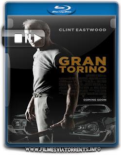 Gran Torino Torrent - BluRay Rip 720p Dublado