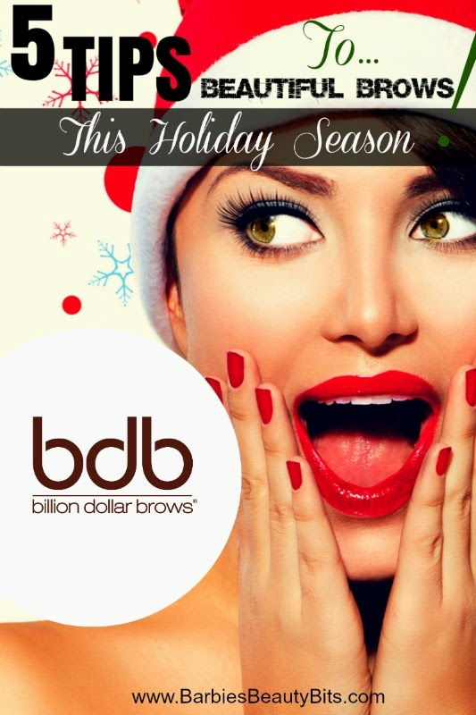 Barbies Beauty BIts, 5 Tips To Beautiful Brow This Holiday Season! Billion Dollar Brow