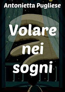 Volare Nei Sogni di Antonietta Pugliese PDF