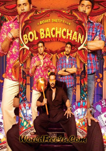 Poster Of Bol Bachchan (2012) Hindi Movie Theatrical Trailer Free Download Watch Online At worldofree.co