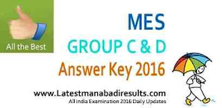 MES Group C & D Solved Key 2016, mes.gov.in Group C and D Answer Key 2016, Military Engineering Services Group C & D 2016 Question Paper, 24th July MES Answer Key Download