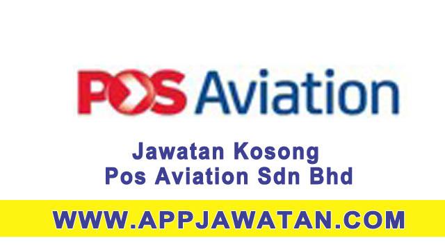 Jawatan Kosong di Pos Aviation Sdn Bhd - 14 April 2017