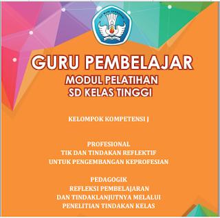 Modul PKB Guru Pembelajar SD Kelas Tinggi KK-J, https://bloggoeroe.blogspot.com/