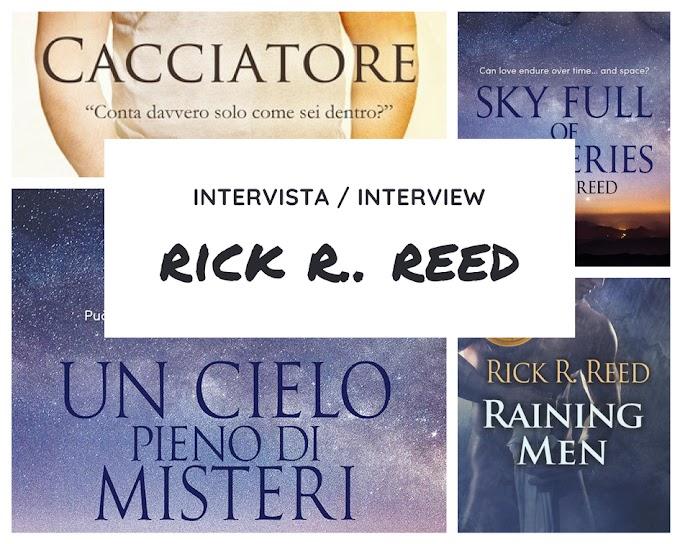 """Intervista a Rick R. Reed, autore di """"Cacciatore"""", """"Raining Men"""" e """"Un cielo pieno di misteri"""""""