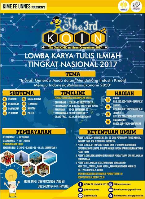 Lomba Karya Tulis Ilmiah The 3rd KOIN FE UNNES 2017 | Univ. Negeri Semarang | Mahasiswa