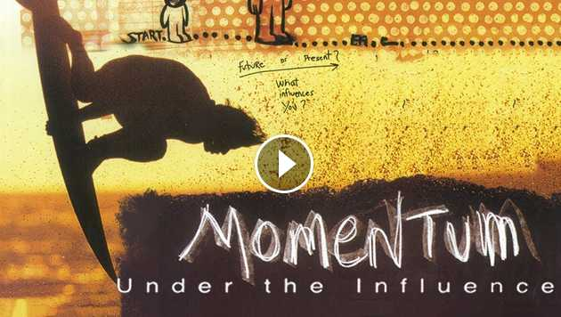Momentum Under the Influence - Full Movie - Dir Taylor Steele - Feat Kelly Slater