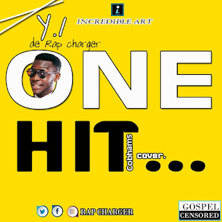 DOWNLOAD MUSIC : YI de Rap Charger ~ One Hit (Cobhams Cover) || Free Download