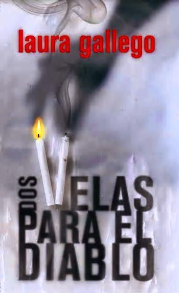 Dos Velas Par El Diablo, de Laura Gallego García