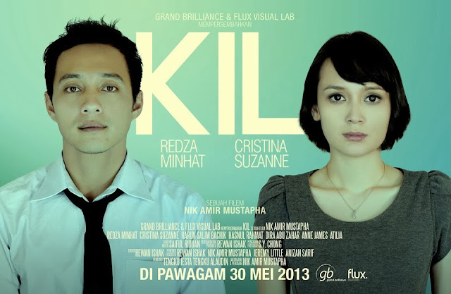 kil movie poster, malay movie, review kil movie, redza minhat, Cristina Suzanne Stockstill, Nik Amir Mustapha, kris cempaka