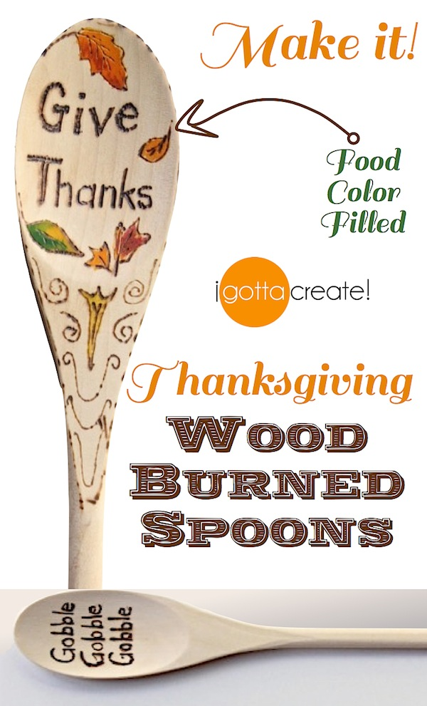 Make wood-burned spoons and add color with this tip ~ makes a great thank you for Thanksgiving hostess | Instructions at I Gotta Create!