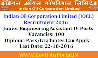 Indian Oil Corporation Limited (IOCL) Recruitment 2016 For Junior Assistant Posts Apply Online Here