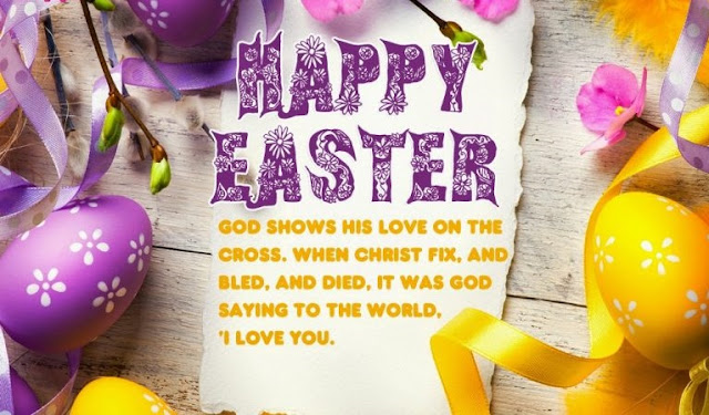 Happy Easter Quotes And Sayings Wishes Messages For Friends Family Boyfriend Girlfriend
