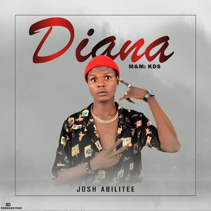 [Music] Josh Abilitee – Diana (M&M kDs )