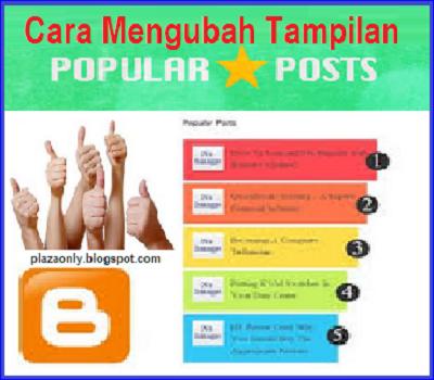 Cara Mengubah Tampilan Popular Post Blog Menjadi Berwarna