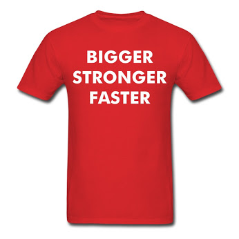 BIGGER STRONGER FASTER T-shirt
