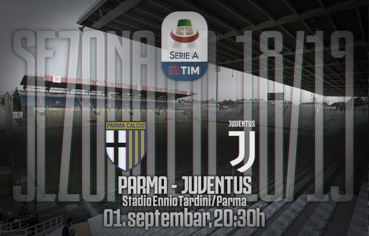 Serie A 2018/19 / 3. kolo / Parma - Juventus, subota, 20:30h
