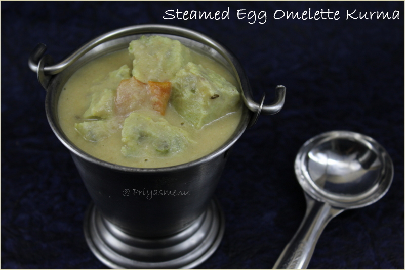 Priyas menu yum yum yummy food for food lovers steamed egg steamed egg omelette kurma is a creamy and tasty kurma prepared using steamed omelette cubes this curry is completely healthy as melon seeds and roasted forumfinder Choice Image