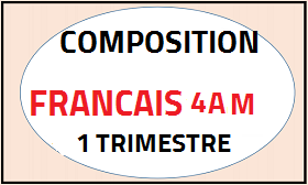 Composition trimestrielle N°1 de la langue française 4AM DOC