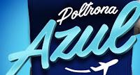 Promoção Poltrona Azul poltronaazul.com.br