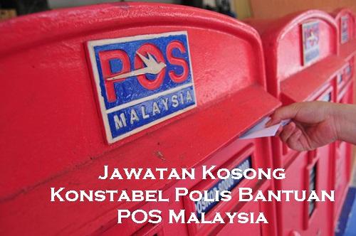 jawatan kosong pos malaysia 2016, jawatan kosong pos malaysia terkini, jawatan kosong konstabel polis 2016, jawatan kosong polis diraja Malaysia, jawatan kosong polis bantuan