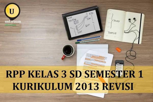 RPP Kelas 3 Semester 1 Kurikulum 2013 Revisi 2018 Tematik