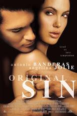 Original Sin (2001) ล่าฝันพิศวาส บาปปรารถนา…กับดักมรณะ