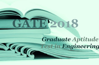 GATE 2018 : Exam date, Notification, Application form, Eligibility, Fee, How to Apply-Online Application