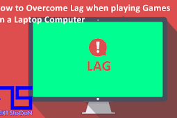 How to Overcome Lag when playing Games on a Laptop Computer
