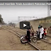 Most Horrible Train Accident in Lahore Must Watch